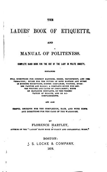 Download The Ladies  Book of Etiquette  and Manual of Politeness Book
