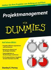 Projektmanagement fÃ1⁄4r Dummies: Ausgabe 4
