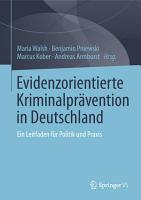 Evidenzorientierte Kriminalpr  vention in Deutschland PDF