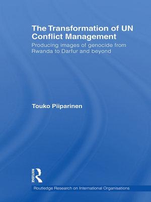 The Transformation of UN Conflict Management PDF