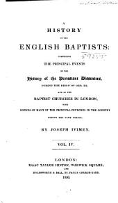 A History of the English Baptists ...