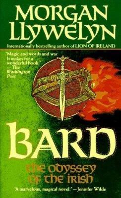 Bard  The Odyssey of the Irish