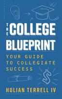 The College Blueprint