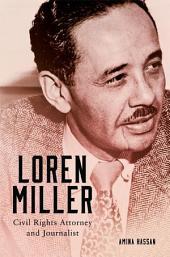 Loren Miller: Civil Rights Attorney and Journalist