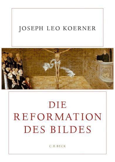 Die Reformation des Bildes PDF