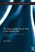 The Secret Anglo French War in the Middle East PDF