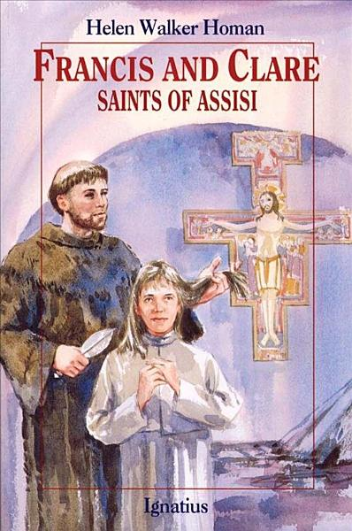 Download Francis and Clare  Saints of Assisi Book