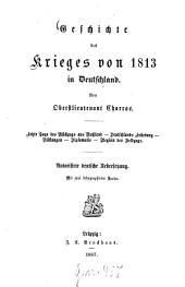 Geschichte des Krieges von 1813 in Deutschland