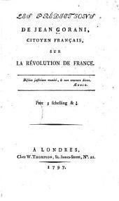 Les prédictions de Jean Gorani ...: sur la révolution de France ...