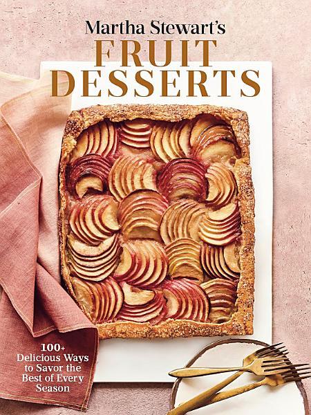 Download Martha Stewart s Fruit Desserts Book