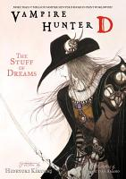 Vampire Hunter D Volume 5  The Stuff of Dreams PDF