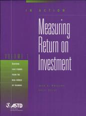 In Action  Measuring Return on Investment Vol 1 PDF