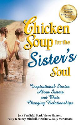 Chicken Soup for the Sister s Soul PDF