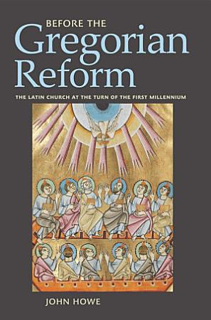 Before the Gregorian Reform PDF