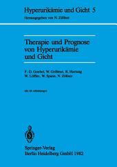 Therapie und Prognose von Hyperurikämie und Gicht