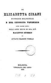 Di Elisabetta Sirani ... e del supposto veneficio ode credesi morta ... racconto storico
