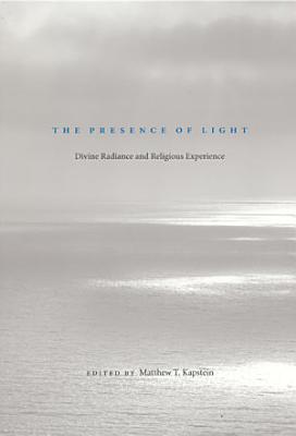 The Presence of Light