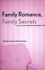Family Romance, Family Secrets