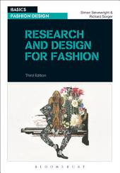 Research and Design for Fashion: Edition 3