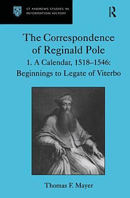 The Correspondence of Reginald Pole
