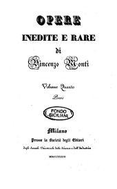 Opere inedite e rare di Vincenzo Monti: Poesie, Volume 4