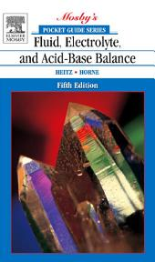 Pocket Guide to Fluid, Electrolyte, and Acid-Base Balance - E-Book: Edition 5