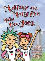 Mallory And Mary Ann Take New York Book PDF
