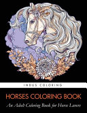 Horses Coloring Book  An Adult Coloring Book for Horse Lovers