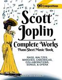 Scott Joplin Piano Sheet Music Book   Complete Works