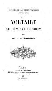 Voltaire et la société au xviii siècle: Voltaire à Cirey