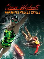 Swim Workouts and Water Rescue Skills