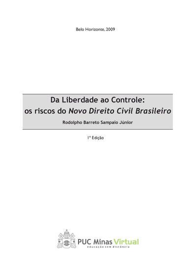 Da liberdade ao controle  os riscos do novo direito civil brasileiro PDF