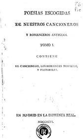 Poesias escogidas de nuestros cancioneros y romanceros antiguos: contiene el cancionero, los romances moriscos y pastoriles