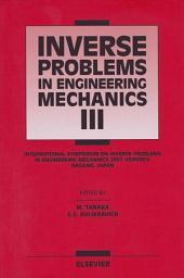 Inverse Problems in Engineering Mechanics III