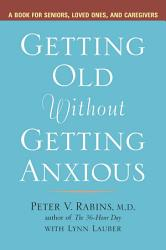 Getting Old Without Getting Anxious Book PDF