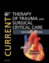 Current Therapy of Trauma and Surgical Critical Care E-Book: Edition 2
