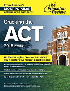 Cracking the ACT with 6 Practice Tests  2015 Edition Book