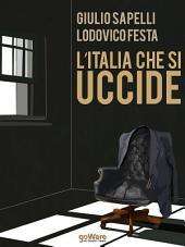 L'Italia che si uccide