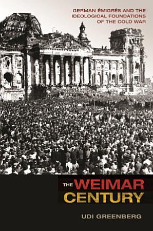 The Weimar Century PDF