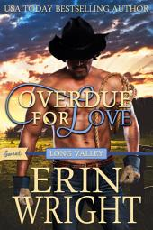 Overdue for Love: A Sweet Western Romance Novella