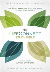 NIV, LifeConnect Study Bible, eBook: Growing Deeper, Growing Stronger in Your Spiritual Life