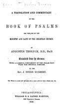 A Translation and Commentary of the Book of Psalms for the Use of the Ministry and Laity of the Christian Church PDF