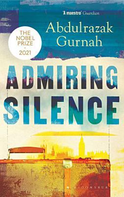 Admiring Silence PDF