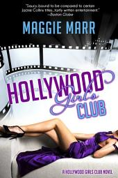 Hollywood Girls Club: Volume 1