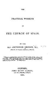 The practical working of the church of Spain