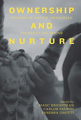 Ownership and Nurture