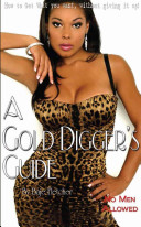 A Gold Digger's Guide
