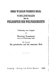 Vorlesungen über die Philosophie der Weltgeschichte: Bände 3-4