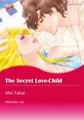 The Secret Love-Child: Mills & Boon Comics