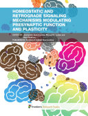 Homeostatic and Retrograde Signaling Mechanisms Modulating Presynaptic Function and Plasticity